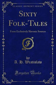 Sixty Folk-Tales