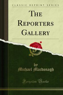 The Reporters Gallery