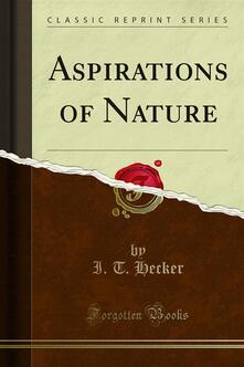 Aspirations of Nature