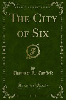 The City of Six