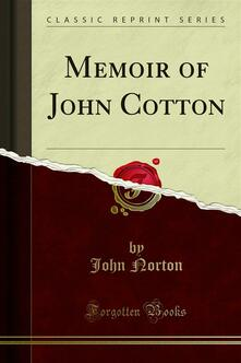 Memoir of John Cotton