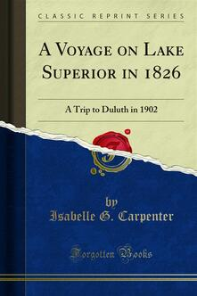 A Voyage on Lake Superior in 1826