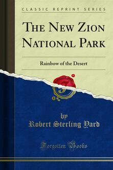 The New Zion National Park