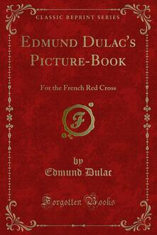 Edmund Dulac's Picture-Book