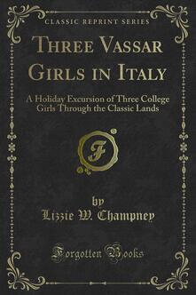 Three Vassar Girls in Italy