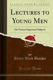 Lectures to Young Men