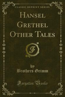 Hansel Grethel Other Tales