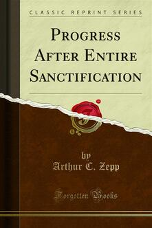 Progress After Entire Sanctification