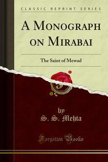 A Monograph on Mirabai