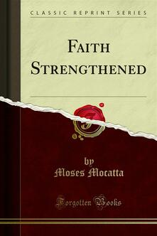 Faith Strengthened