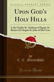 Upon God's Holy Hills