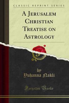 A Jerusalem Christian Treatise on Astrology