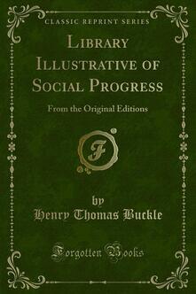 Library Illustrative of Social Progress