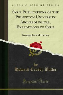 Syria Publications of the Princeton University Archaeological, Expeditions to Syria