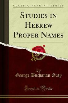 Studies in Hebrew Proper Names