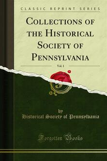Collections of the Historical Society of Pennsylvania