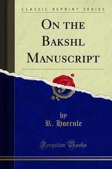 On the Bakshali Manuscript