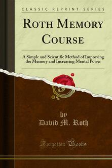 Roth Memory Course