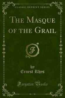 The Masque of the Grail
