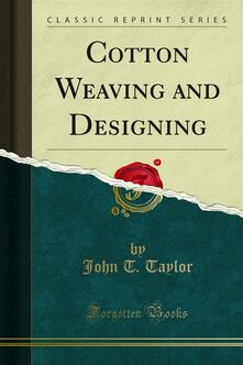 Cotton Weaving and Designing