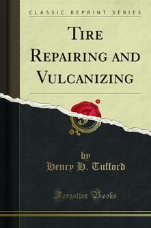 Tire Repairing and Vulcanizing