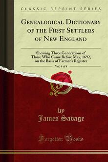 Genealogical Dictionary of the First Settlers of New England