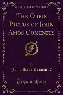 The Orbis Pictus of John Amos Comenius