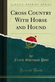 Cross Country With Horse and Hound