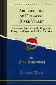 Archaeology of Delaware River Valley