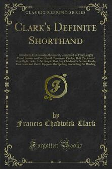 Clark's Definite Shorthand