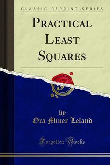 Practical Least Squares