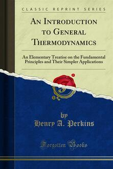 An Introduction to General Thermodynamics