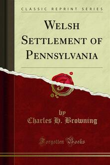Welsh Settlement of Pennsylvania