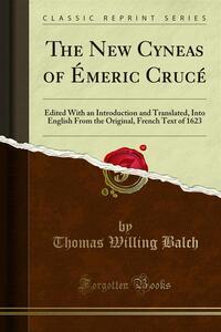The New Cyneas of Émeric Crucé
