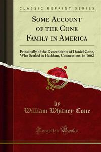 Some Account of the Cone Family in America