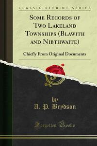 Some Records of Two Lakeland Townships (Blawith and Nibthwaite)
