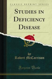 Studies in Deficiency Disease