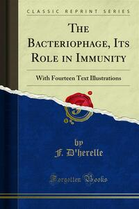 The Bacteriophage, Its Role in Immunity