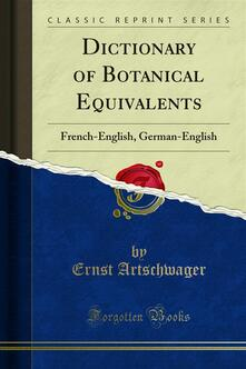 Dictionary of Botanical Equivalents