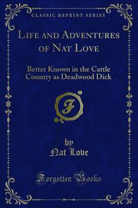 Life and Adventures of Nat Love