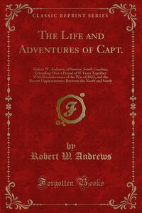 The Life and Adventures of Capt.