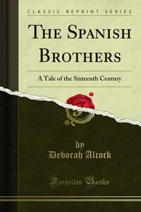 The Spanish Brothers