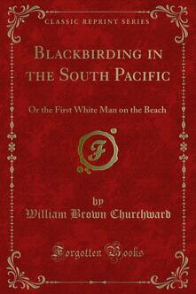 Blackbirding in the South Pacific