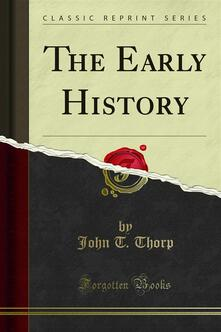 The Early History