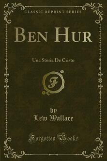 Ben Hur - Lew Wallace - ebook