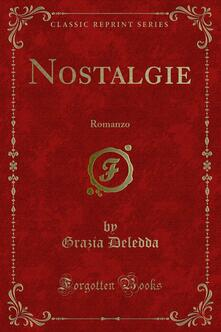 Nostalgie - Grazia Deledda - ebook