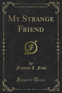 My Strange Friend