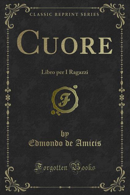 Cuore - Edmondo De Amicis - ebook