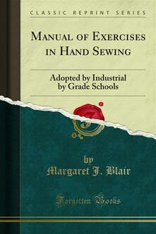 Manual of Exercises in Hand Sewing