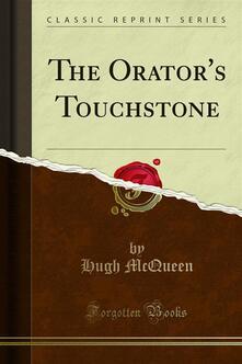 The Orator's Touchstone